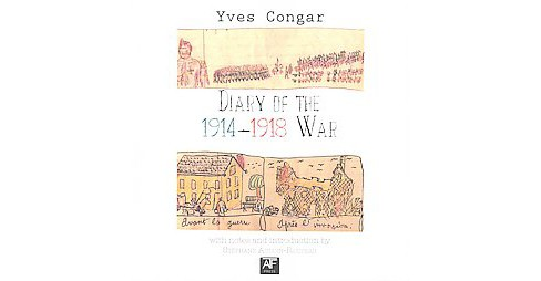 Diary of the 1914-1918 War (Paperback) (Yves Congar) - image 1 of 1