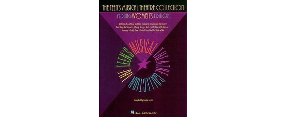 Hal Leonard Teen's Musical Theatre Collection : Young Wom...
