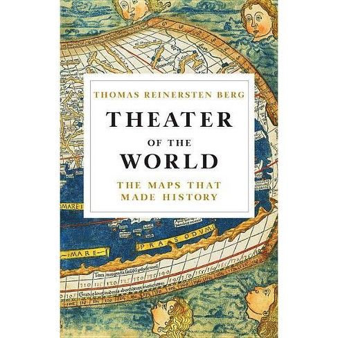Theater of the World - by  Thomas Reinertsen Berg (Hardcover) - image 1 of 1