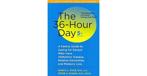 36-Hour Day : A Family Guide to Caring for People Who Have Alzheimer Disease, Related Dementias, and - image 1 of 1