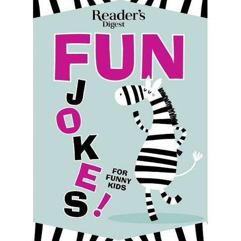 Reader's Digest Fun Jokes for Funny Kids - (Paperback) - image 1 of 1