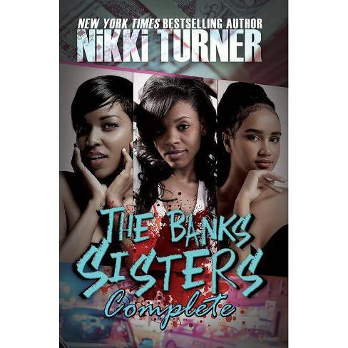 The Banks Sisters Complete - by  Nikki Turner (Paperback) - image 1 of 1