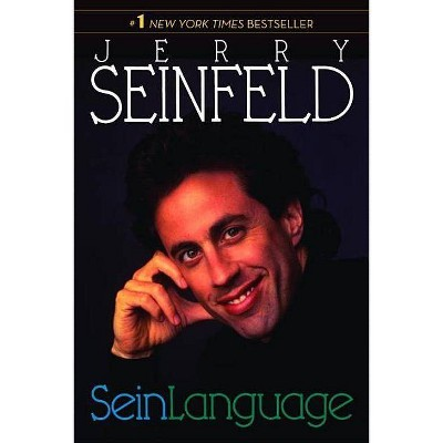 SeinLanguage - by  Jerry Seinfeld (Paperback)