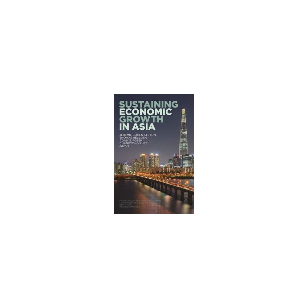 Sustaining Economic Growth in Asia - (Paperback)