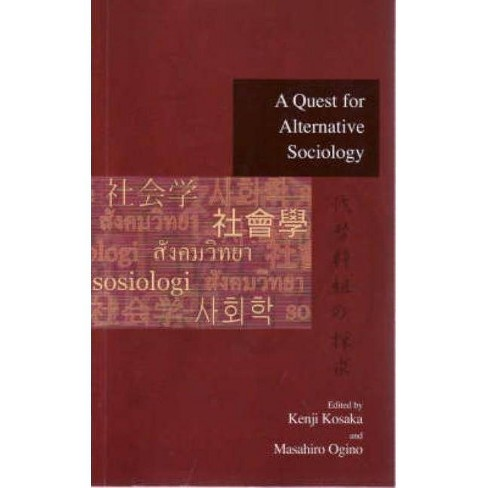 A Quest for Alternative Sociology - (Advanced Social Research) (Paperback) - image 1 of 1
