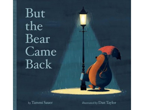 But the Bear Came Back -  by Tammi Sauer (School And Library) - image 1 of 1