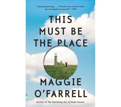 This Must Be the Place (Reprint) (Paperback) (Maggie O'Farrell) - image 1 of 1