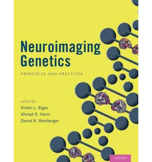 Neuroimaging Genetics : Principles and Practices (Hardcover) - image 1 of 1