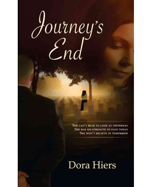 Journey's End (Paperback) (Dora Hiers) - image 1 of 1