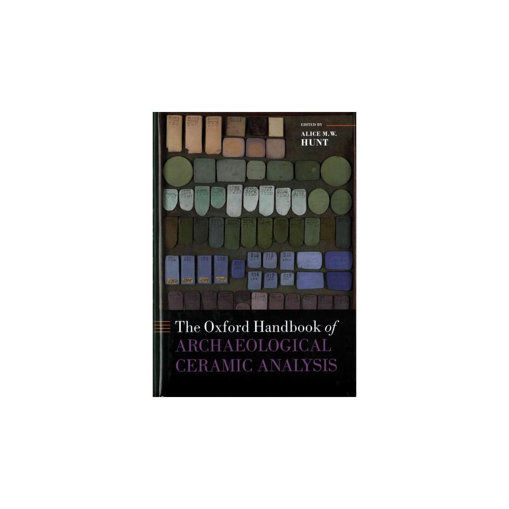 Oxford Handbook of Archaeological Ceramic Analysis (Hardcover)
