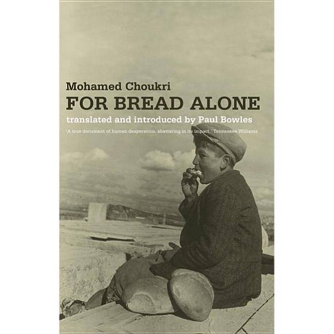 For Bread Alone - by  Mohamed Choukri (Paperback) - image 1 of 1