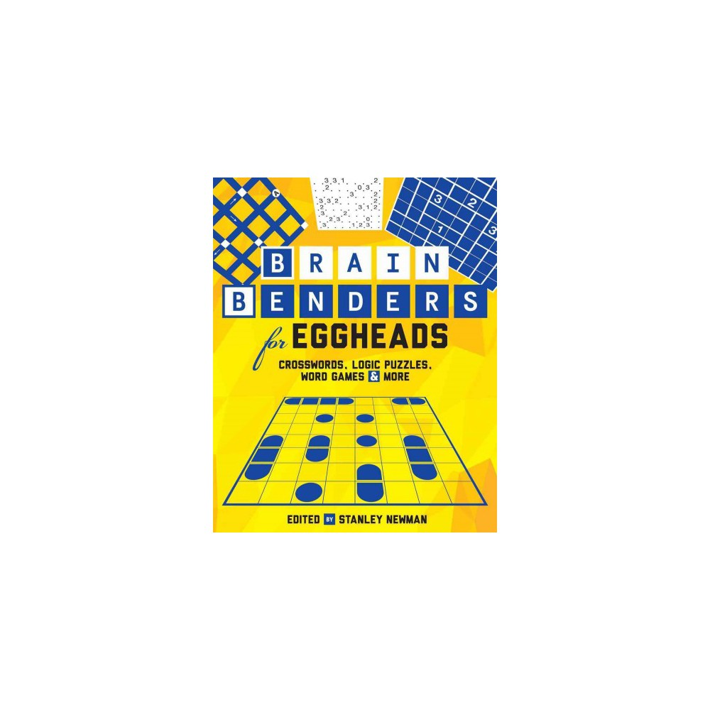 Brain Benders for Eggheads : Crosswords, Logic Puzzles, Word Games & More (Paperback)