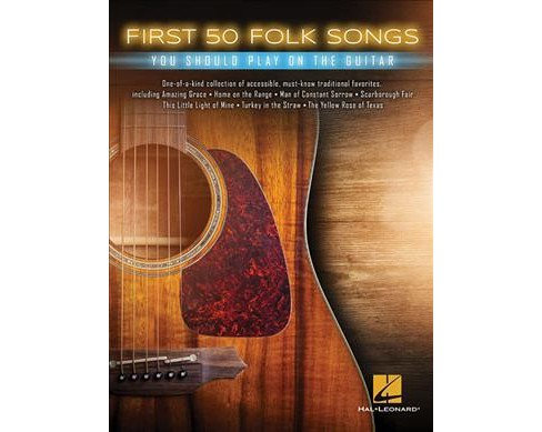 First 50 Folk Songs You Should Play on Guitar -  (Paperback) - image 1 of 1