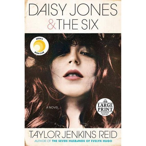 Daisy Jones & the Six - Large Print by  Taylor Jenkins Reid (Paperback) - image 1 of 1