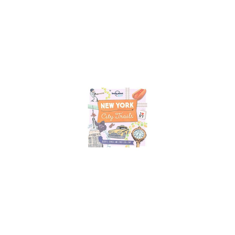 Lonely Planet Kids City Trails New York (Paperback) (Moira Butterfield)