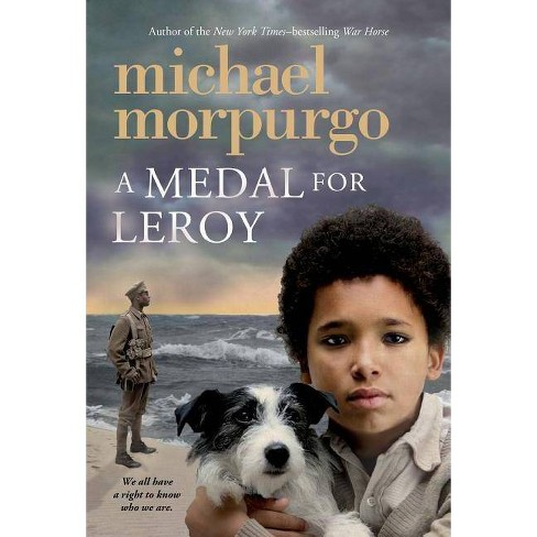 A Medal for Leroy - by  Michael Morpurgo (Paperback) - image 1 of 1