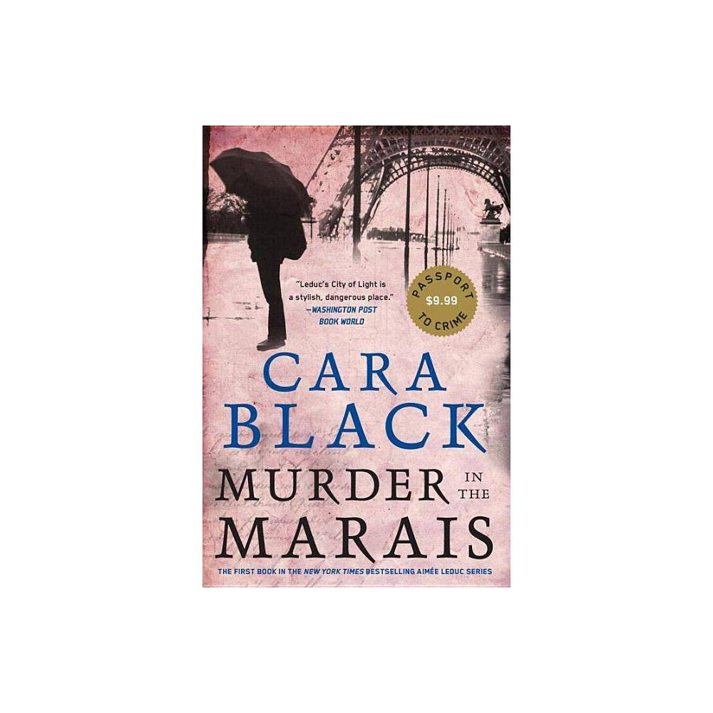 Murder in the Marais - (Aimee Leduc Investigations)by Cara Black (Paperback) Praise for the Aim�e Leduc series  Forever young, forever stylish, forever in love with Paris--forever Aim�e.  --New York Times Book Review  A tightly spun web worthy of a classic spy thriller . . . Leduc's City of Light is a stylish, dangerous place.  --Washington Post Book World  No contemporary writer of noir mysteries evokes the spirit of Paris more than Cara Black in her atmospheric series starring P.I. Aim�e Leduc . . . The fearless, risk-taking Aim�e is constantly running, hiding, fighting and risking her life--all while dressed in vintage Chanel and Dior and Louboutin heels.  --Usa Today  The charm of this series comes from the character and a vividly rendered setting. Aim�e rides her pink scooter through the streets of Paris, roller skates through the Louvre after closing time, and tears through dark tunnels under the Palais Royal wearing peep-toe shoes or vintage Valentino boots, her eyes ringed with kohl, trying to figure out who is out to get her . . . Zut alors! It's quite a ride.  --The Boston Globe  Stylish and sexy.  --George Pelecanos