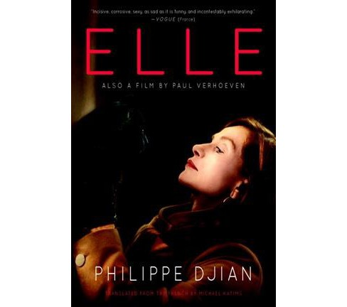 Elle -  by Philippe Djian (Paperback) - image 1 of 1