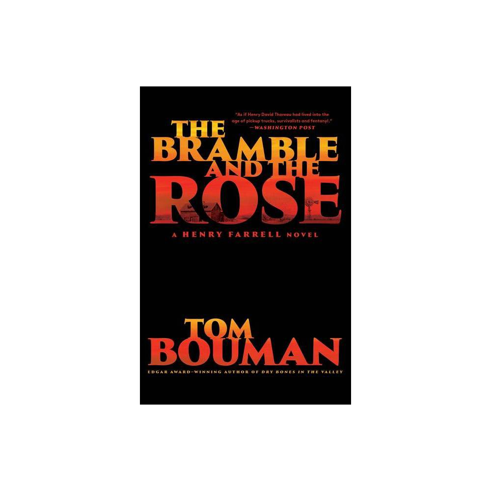 The Bramble And The Rose By Tom Bouman Paperback