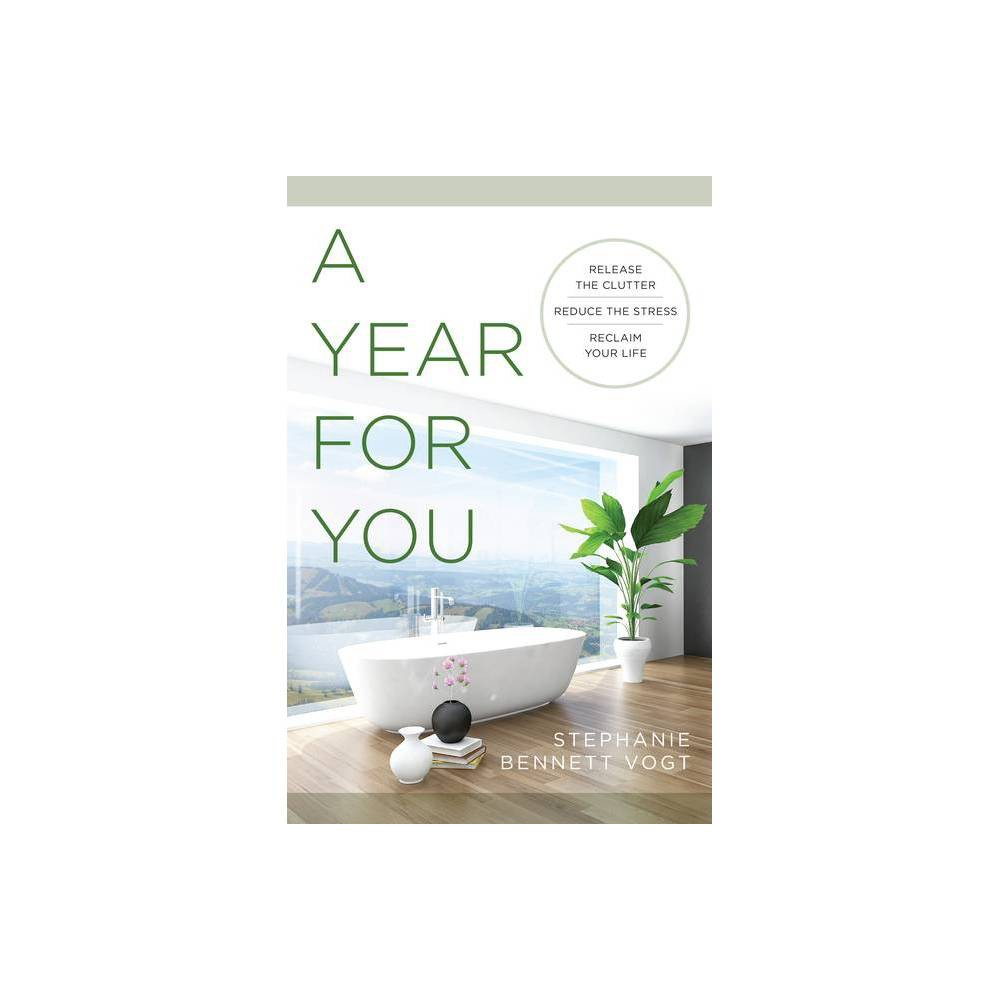 A Year For You By Stephanie Bennett Vogt Paperback