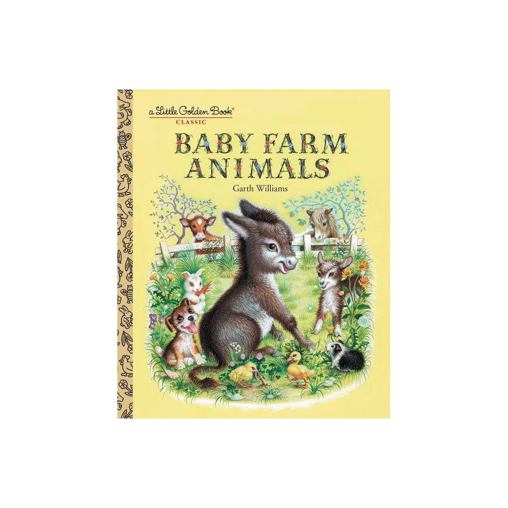 Baby Farm Animals Little Golden Book Classic By Garth Williams Hardcover