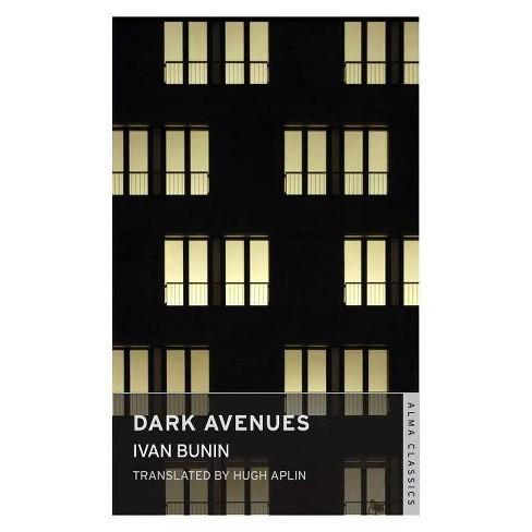 Dark Avenues - by  Ivan Bunin (Paperback) - image 1 of 1