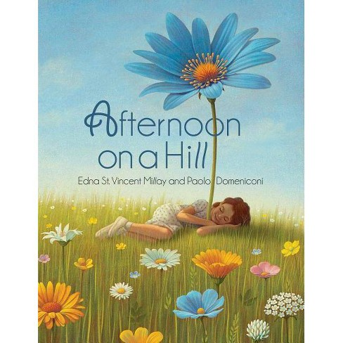 Afternoon on a Hill - by  Edna St Vincent Millay (Hardcover) - image 1 of 1