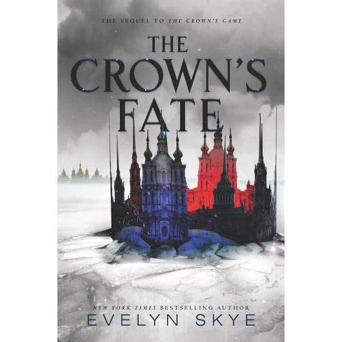 The Crown's Fate - (Crown's Game) by  Evelyn Skye (Paperback) - image 1 of 1