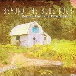 Earl, Ronnie & The Broadcasters - Beyond The Blue Door (Vinyl)