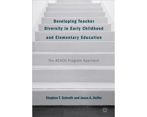 Developing Teacher Diversity in Early Childhood and Elementary Education : The Reach Program Approach - image 1 of 1