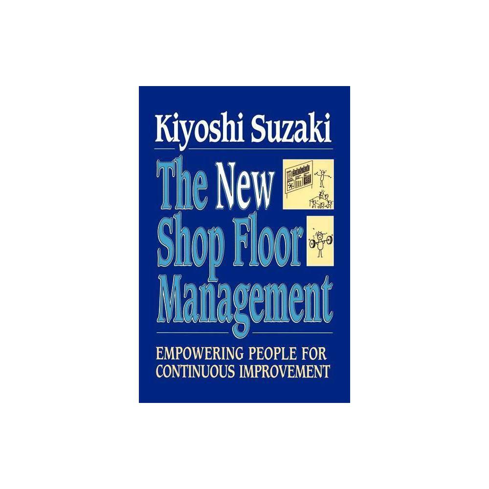 New Shop Floor Management By Kiyoshi Suzaki Paperback