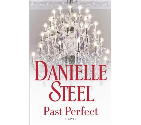 Past Perfect -  by Danielle Steel (Hardcover) - image 1 of 1