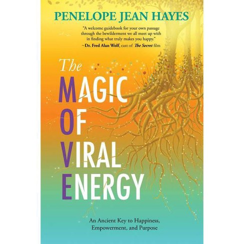 The Magic of Viral Energy - by  Penelope Jean Hayes (Paperback) - image 1 of 1