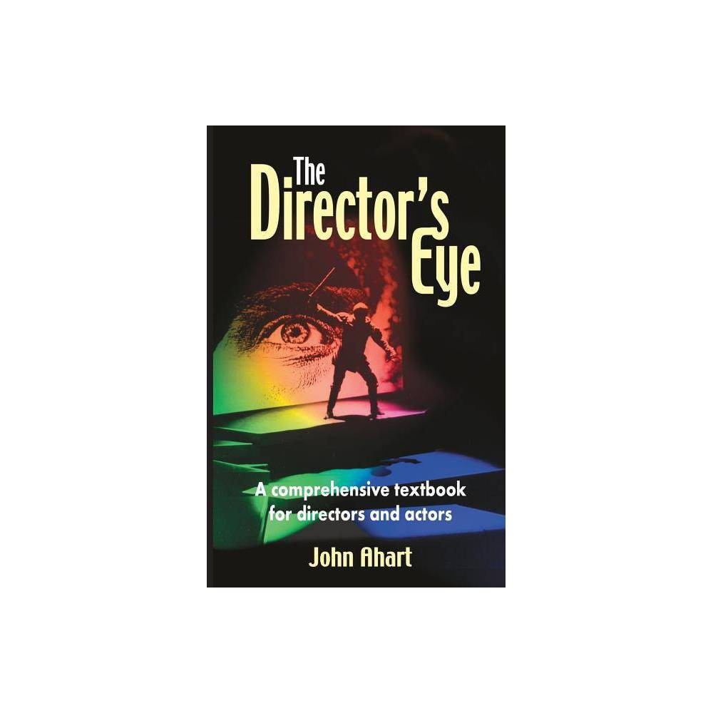 The Director S Eye By John Ahart Paperback