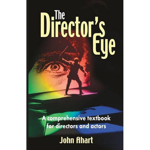 The Director's Eye - by  John Ahart (Paperback) - image 1 of 1