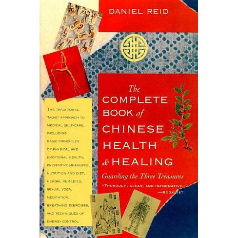 The Complete Book of Chinese Health and Healing - by  Daniel Reid (Paperback) - image 1 of 1