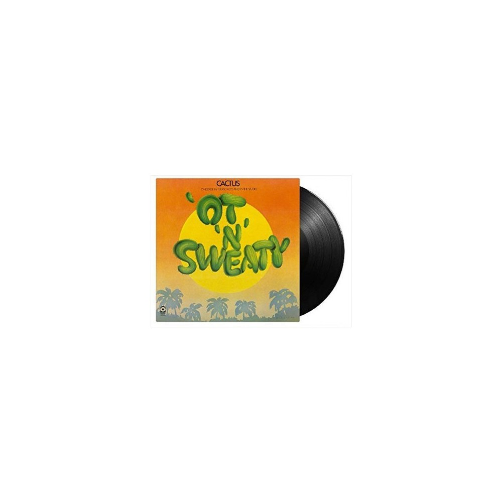 Cactus - Ot N Sweaty (Vinyl)