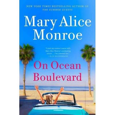 On Ocean Boulevard - (Beach House) by  Mary Alice Monroe (Hardcover)