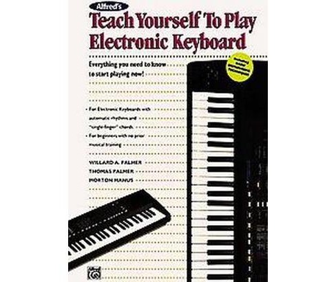 Teach Yourself to Play Electronic Keyboard (Paperback) (Willard A. Palmer) - image 1 of 1