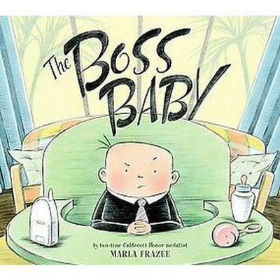 The Boss Baby (Hardcover)by Marla Frazee