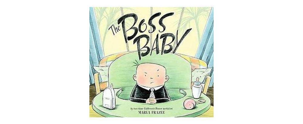 Boss International The Boss Baby (Hardcover) by Marla Frazee
