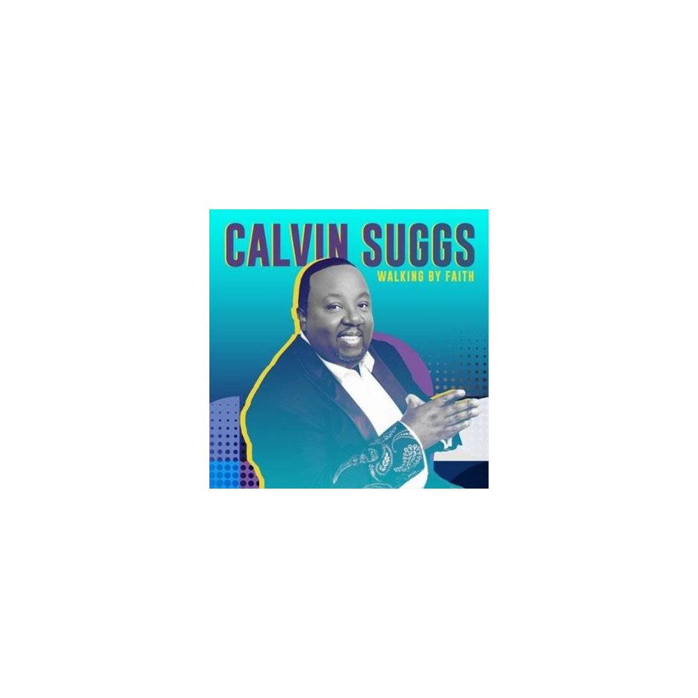 Calvin Suggs - Walking By Faith (CD)