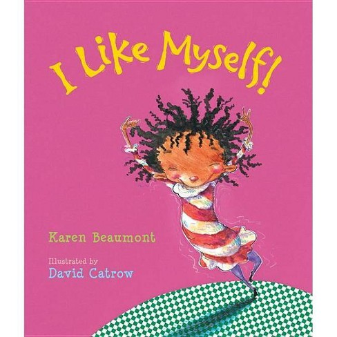I Like Myself by Karen Beaumont (Board Book) - image 1 of 1