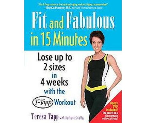 Fit And Fabulous in 15 Minutes (Reprint) (Paperback) (Teresa Tapp & Barbara Smalley) - image 1 of 1