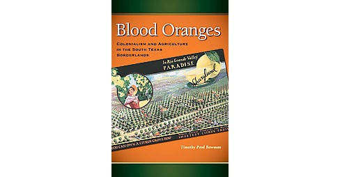 Blood Oranges ( Connecting the Greater West) (Hardcover) - image 1 of 1