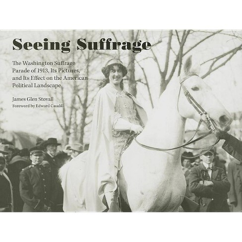 Seeing Suffrage - by  James Glen Stovall (Hardcover) - image 1 of 1