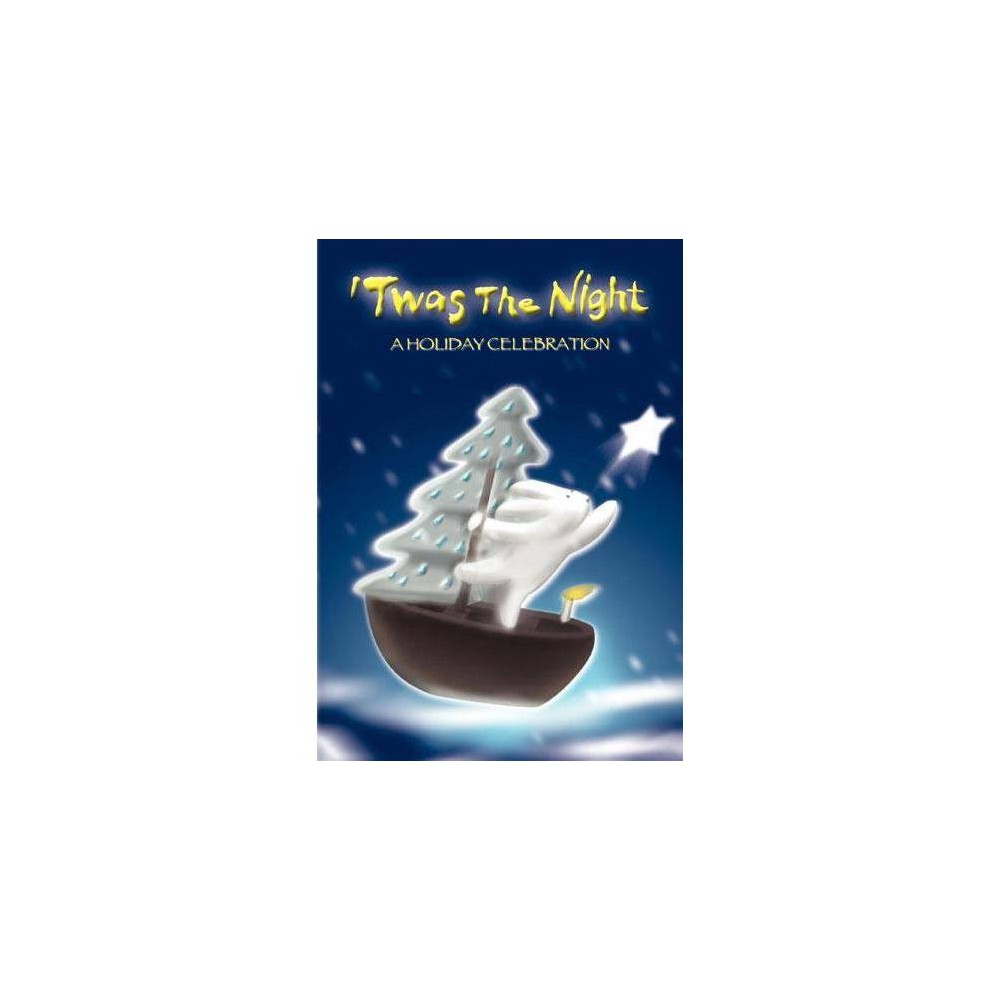 Twas The Night A Holiday Celebration Dvd