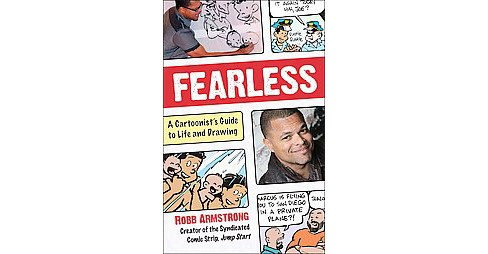 Fearless : A Cartoonist's Guide to Life (Hardcover) (Robb Armstrong) - image 1 of 1