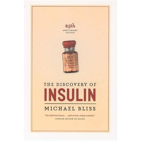The Discovery of Insulin - 25 Edition by  Michael Bliss (Paperback) - image 1 of 1