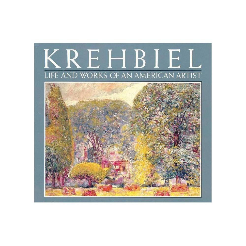 Krehbiel - by Robert Guinan (Hardcover)